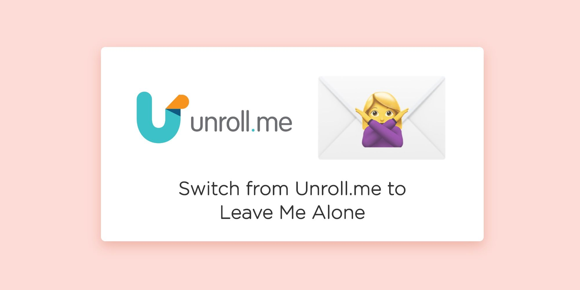 How to switch from Unroll me to Leave Me Alone