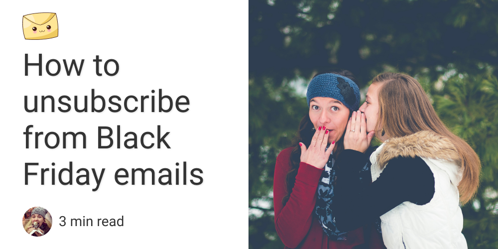 How to unsubscribe from Black Friday emails